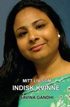 Mitt liv som indisk kvinne