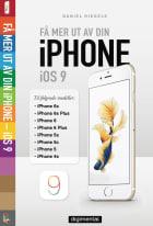 Få mer ut av din iPhone iOS 9