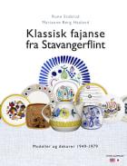 Klassisk fajanse fra Stavangerflint