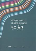 Prosjektledelse i Norge gjennom 50 år