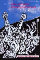 Dikt mot krig = Poems against war : weapons against war : weapons against invasion : weapons against occupation