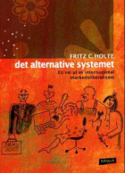 Det alternative systemet