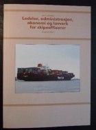 Ledelse, administrasjon, økonomi og lovverk for skipsoffiserer