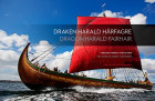 Draken Harald Hårfagre = Dragon Harald Fairhair : the word's largest viking ship