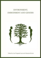 Environment, embodiment and gender