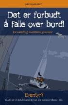 Det er forbudt å falle over bord!