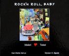 Rock'n roll, baby