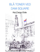 Blå toner ved Dam Square