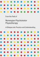 From the field of norwegian psychomotor physiotherapy