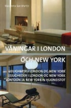 Våningar i London och New York = Leiligheter i London og New York = Lejligheder i London og New York = Lontoon ja New Yorkin huoneistot
