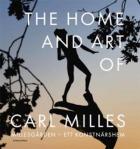 The home and art of Carl Milles = Millesgården - ett konstnärshem