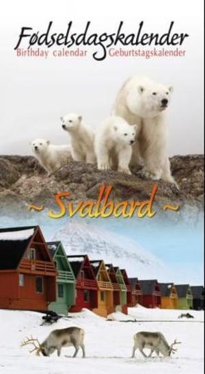 Fødselsdagskalender = Birthday calendar = Geburtstagskalender. Svalbard