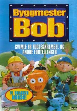 Byggmester Bob - Svimle er fugleskremsel