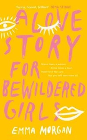 A love story for bewildered girls