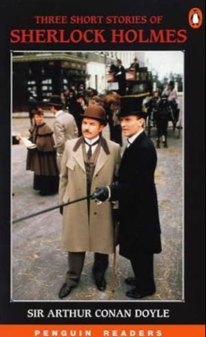 Three short stories of Sherlock Holmes