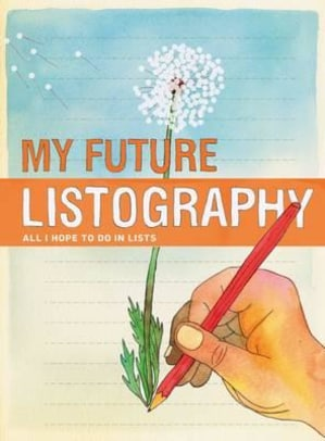 My future listography. All I hope to do in lists
