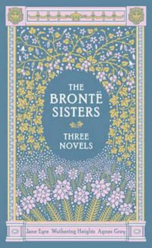Bronte Sisters Three Novels, The