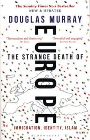 The strange death of Europe