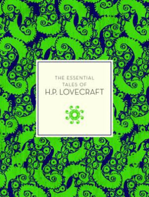The essential tales of H.P.Lovecraft