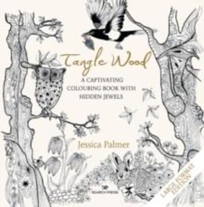 Tangle wood (large format edition). A captivating colouring book with hidden jewels