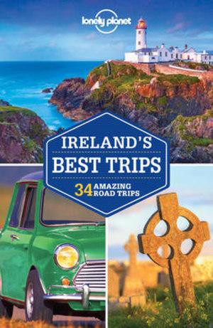 Ireland's best trips