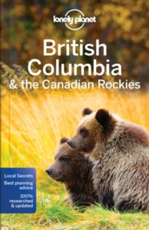 British Columbia & the Canadian Rockies