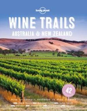 Wine trails Australia & New Zealand