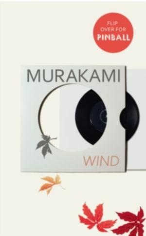 Wind ; Pinball : two novels