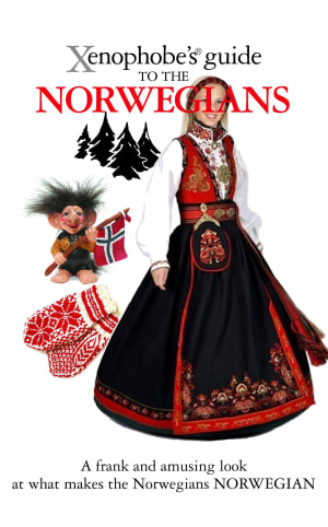 The xenophobe`s guide to the Norwegians