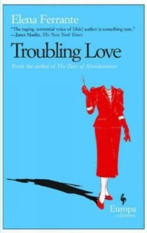 Troubling love