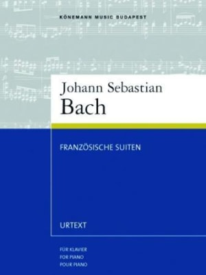 Französishe suiten = Bach : french suites