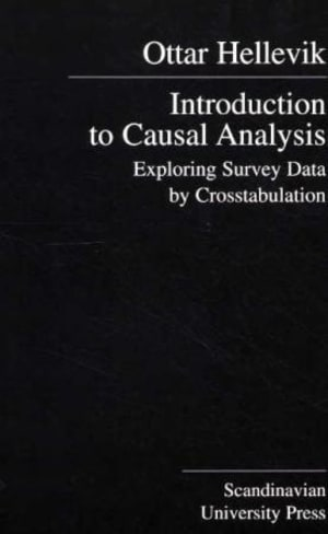 Introduction to Causal Analysis. Exploring Survey Data by Crosstabulation