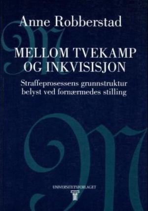 Mellom tvekamp og inkvisisjon