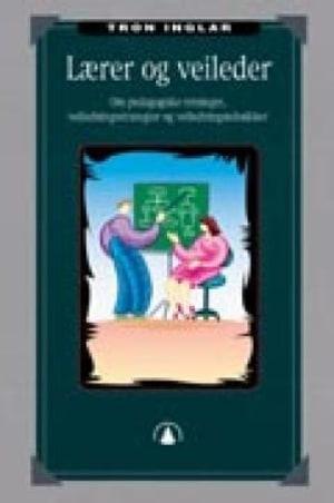 Lærer og veileder
