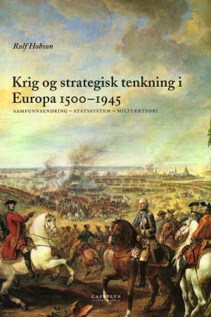 Krig og strategisk tenkning i Europa 1500-1945