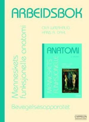 Arbeidsbok - menneskets funksjonelle anatomi