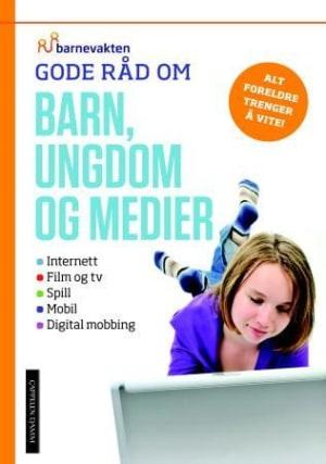 Gode råd om barn, ungdom og medier