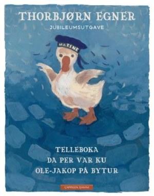 Telleboka ; Da Per var ku ; Ole-Jakop på bytur ; Fortellinger i jubileumsutgave
