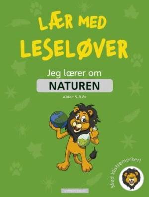 Jeg lærer om naturen. Lær med leseløver. Med klistremerker!