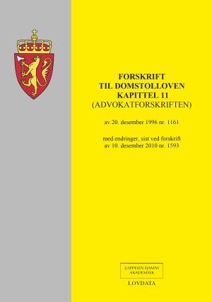 Forskrift til domstolloven kapittel 11 (advokatforskriften) av 20. desember 1996 nr. 1161