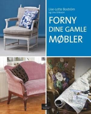 Forny dine gamle møbler