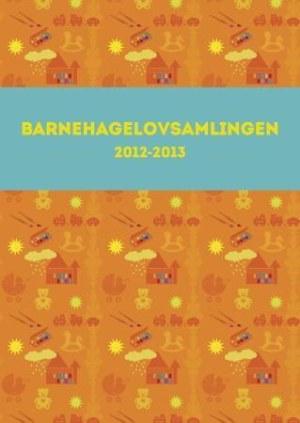 Barnehagelovsamlingen 2012-2013