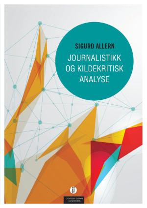 Journalistikk og kildekritisk analyse