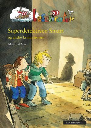 Superdetektiven Smart og andre krimhistorier