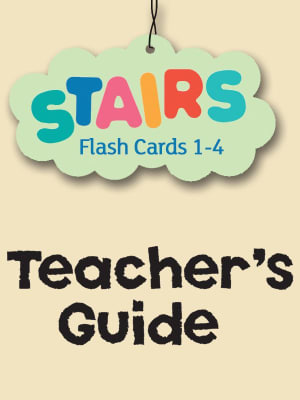 Stairs 1-4. Flash cards. Teacher's guide