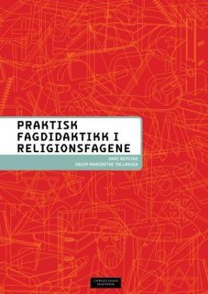 Praktisk fagdidaktikk for religionsfagene