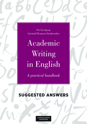 Suggested answers to the exercises in Academic writing in English