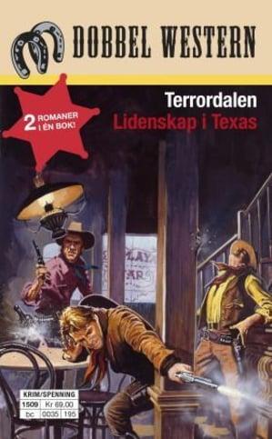 Terrordalen ; Lidenskap i Texas
