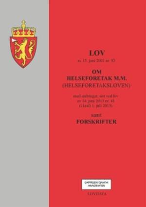 Lov om helseforetak m.m. (helseforetaksloven) av 15. juni 2001 nr. 93