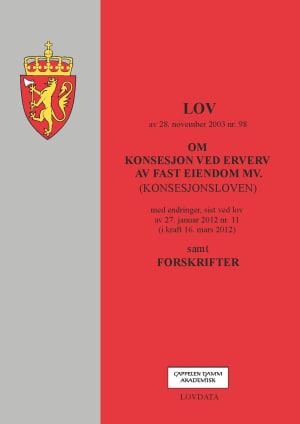 Lov om konsesjon ved erverv av fast eiendom mv. (konsesjonsloven) av 28. november 2003 nr. 98